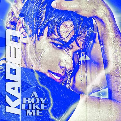 Play & Download A Boy Like Me by Kaden | Napster