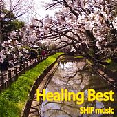 Healing Best by Shif