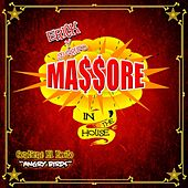 Play & Download Massore in the House by Erick Y Su Grupo Massore | Napster
