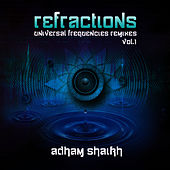 Play & Download Refractions Vol1 by Adham Shaikh | Napster