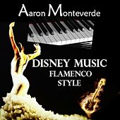 Disney Music - Flamenco Style by Aaron Monteverde