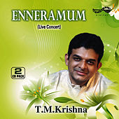 Play & Download Enneramaum by T.M. Krishna | Napster
