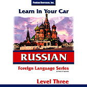 Learn in Your Car: Russian,  Level 3 by Henry Raymond Jr.