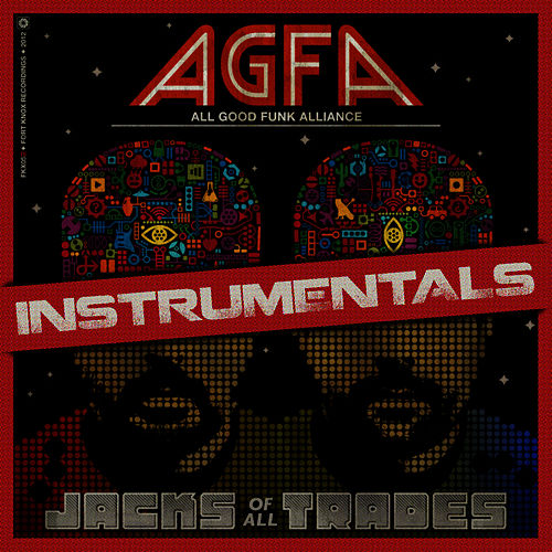 Play & Download Jacks of All Trades Instrumentals by All Good Funk Alliance | Napster