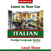 Play & Download Learn in Your Car: Italian - Level 3 by Henry Raymond Jr. | Napster