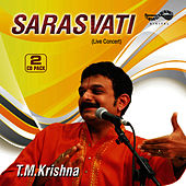 Play & Download Sarasvathi by T.M. Krishna | Napster