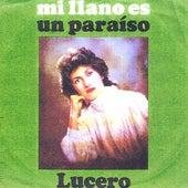 Mi Llano Es un Paraíso by Lucero