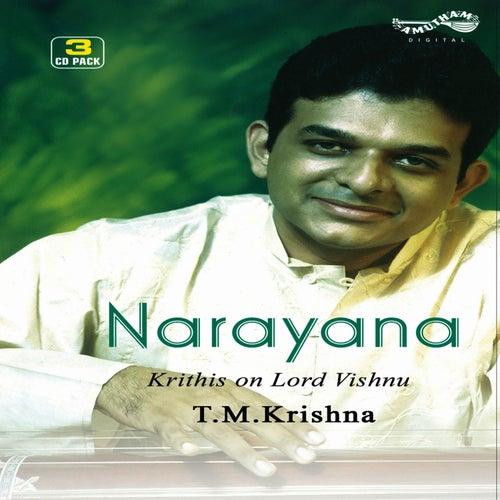 Play & Download Narayana by T.M. Krishna | Napster