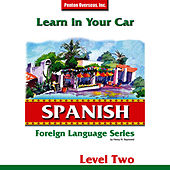 Learn in Your Car: Spanish Level 2 by Henry N. Raymond