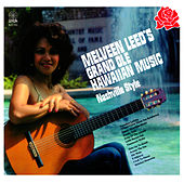Melveen Leed's Grand Ole Hawaiian Music Nashville Style by Melveen Leed