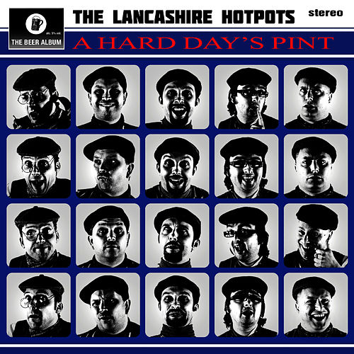Play & Download A Hard Days Pint by The Lancashire Hotpots | Napster