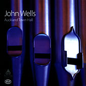 Play & Download Auckland Town Hall by John Wells   Napster
