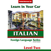 Learn in Your Car: Italian Level 2 by Henry N. Raymond