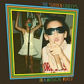 In a Musical World by The Sudden Lovelys