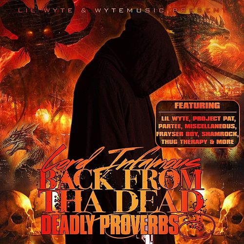 Play & Download Back from Dead: Deadly Proverbs by Lord Infamous | Napster