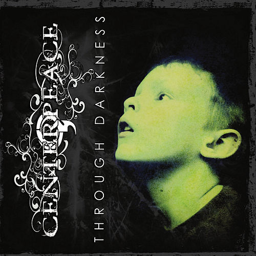 Play & Download Through Darkness by CenterPeace | Napster