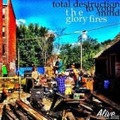 Play & Download Total Destruction To Your Mind - Single by Lee Bains III | Napster