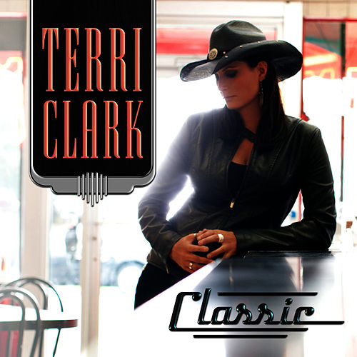 Play & Download Classic by Terri Clark | Napster