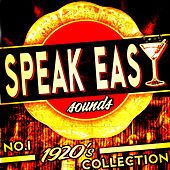 Speakeasy Sounds! No. 1 1920's Collection by Various Artists