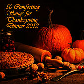 Play & Download A Family Thanksgiving Dinner: 40 Classic Autumn Songs by Pianissimo Brothers | Napster