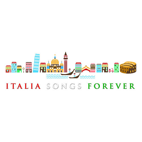 Play & Download Italia Songs Forever by Various Artists | Napster