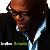 Blind Ambition by Darryl Lenox