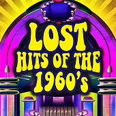 Lost Hits of the 1960's by Various Artists