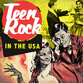 Teen Rock in the USA by Various Artists