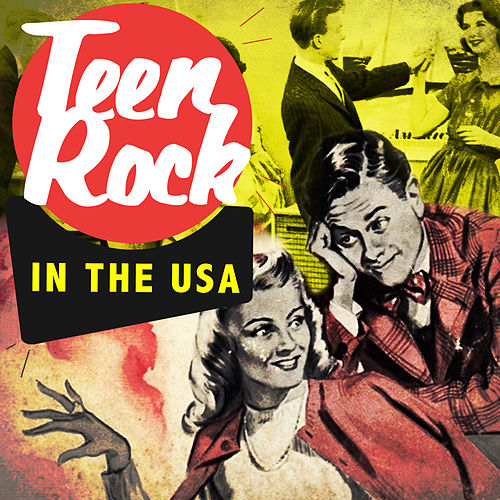 Play & Download Teen Rock in the USA by Various Artists | Napster