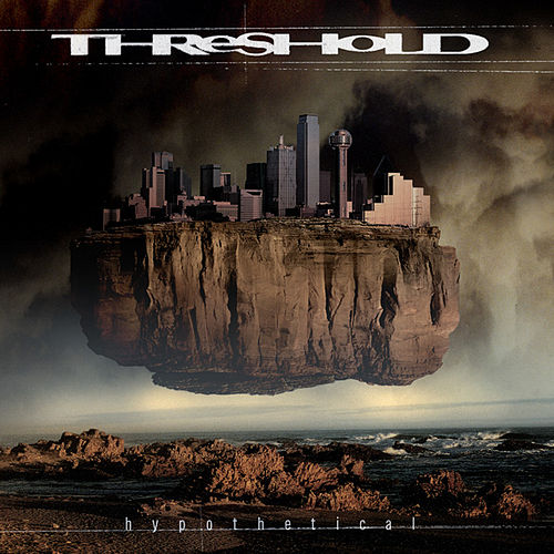 Play & Download Hypothetical (Definitive Edition) by Threshold | Napster
