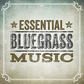 Essential Bluegrass Music by Various Artists