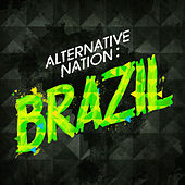 Alternative Nation: Brazil by Various Artists