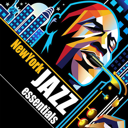 Play & Download New York Jazz Essentials by Various Artists | Napster