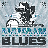 Play & Download Bluegrass Blues by Various Artists | Napster