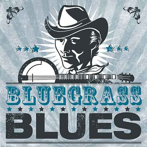 Bluegrass Blues by Various Artists