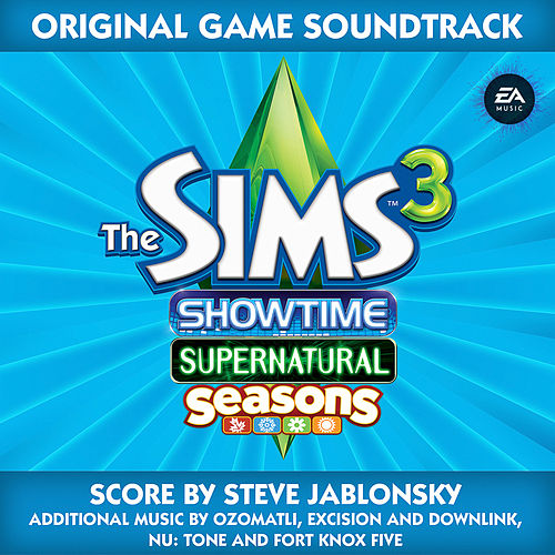 Play & Download The Sims 3: Showtime, Supernatural and Seasons by Various Artists | Napster