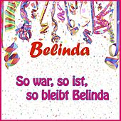 Play & Download So war, so ist, so bleibt Belinda by Belinda | Napster