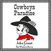 Play & Download Cowboys Paradise by John Grant | Napster