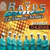 Play & Download Las Mejores Chilenas by Los Rayos De Oaxaca | Napster