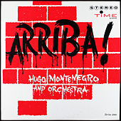 Play & Download Arriba: Original Release, Volume 1 by Hugo Montenegro | Napster