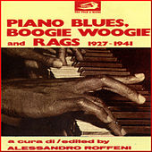 Play & Download Piano Blues, Boogie Woogie and Rags 1927 - 1941 by Various Artists | Napster