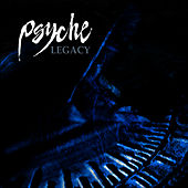 Play & Download Legacy by Psyche | Napster