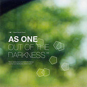 Out of the Darkness by As One