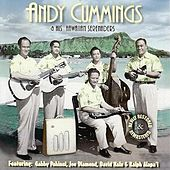 Play & Download Andy Cummings & His Hawaiian Serenaders by Andy Cummings | Napster
