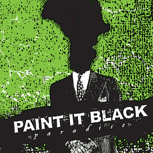Play & Download Paradise by Paint It Black | Napster