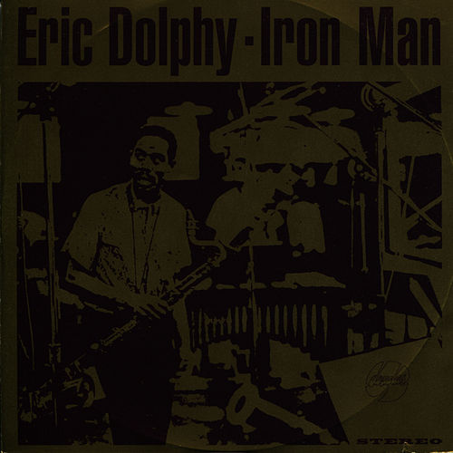 Play & Download Iron Man by Eric Dolphy | Napster