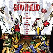 Play & Download A Comprehensive Retrospective by Shai Hulud | Napster