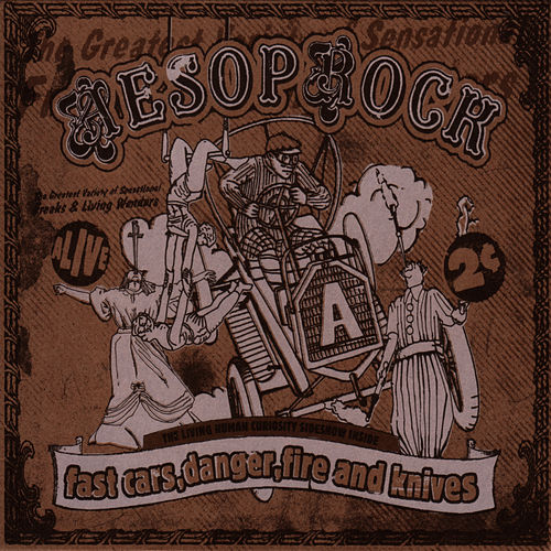 Play & Download Fast Cars, Danger, Fire And Knives by Aesop Rock | Napster