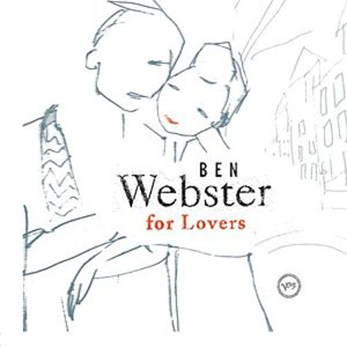 Play & Download Ben Webster For Lovers by Ben Webster | Napster