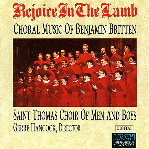 Play & Download Rejoice In The Lamb by Benjamin Britten | Napster